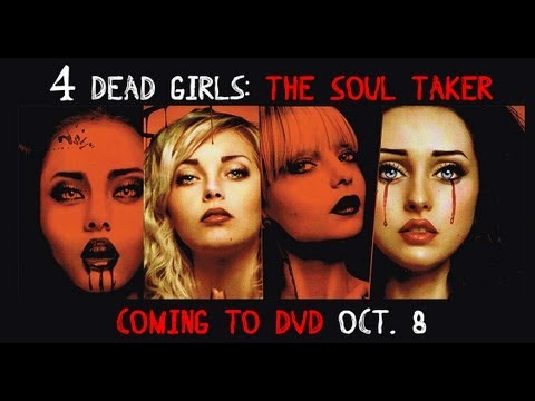 4 Dead Girls: The Soul Taker Trailer (2013) | Breaking Glass Pictures | BGP Indie Movie