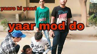 Yaar mod do// yaaro ki yaari Jay pratap//full HD // cover song // Yaari Jay pratap