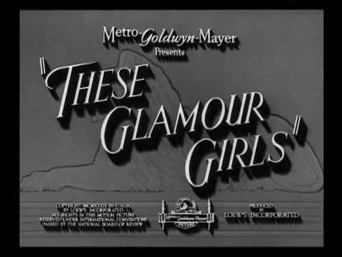 These Glamour Girls - Feature Clip