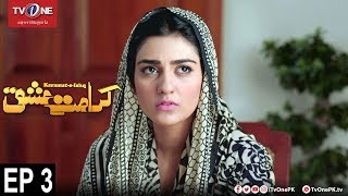 Karamat e Ishq | Episode 3 | TV One Drama | 10th January 2018