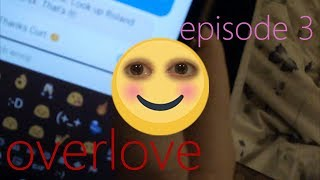 overlove: Episode 3