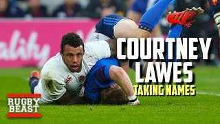 Courtney Lawes | Taking Names