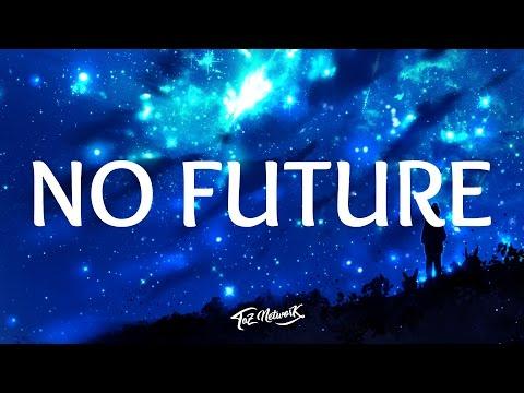 Shaun Frank - No Future (Lyrics) Ft. Dyson