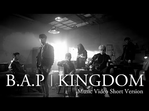 【MV】B.A.P「KINGDOM」Short Ver. (JAPAN 1ST ALBUM 「Best. Absolute. Perfect」収録)