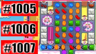 Candy Crush Saga Level 1005, 1006, And 1007 NEW | Complete!