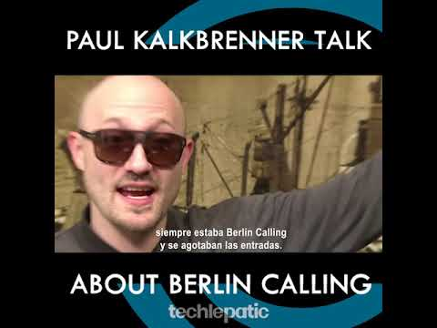 The life after Berlin Calling[[PAUL KALKBRENNER TALK ABOUT BERLIN CALLING]]