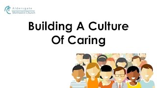 Building A Culture Of Caring
