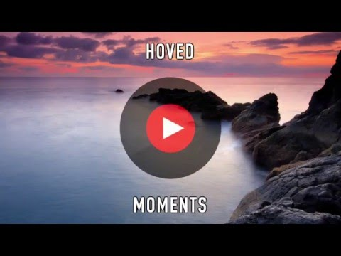 Hoved - Moments | 1 Hour