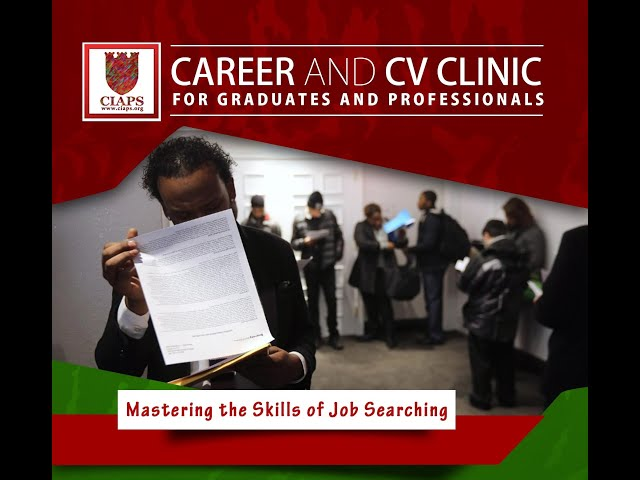 CIAPS Career and CV Clinic for Graduates and Professionals