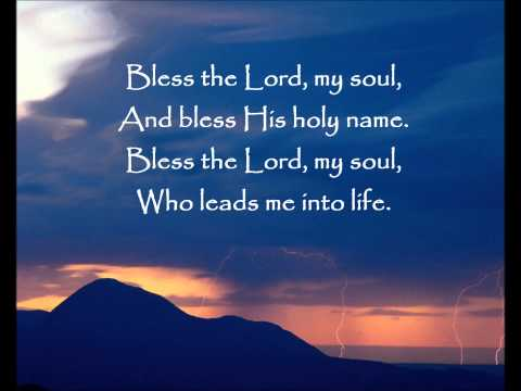 Lied: Bless the Lord my soul (with lyrics)