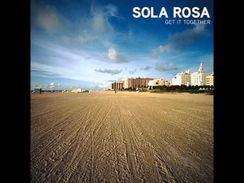 Can we get it together sola rosa lyrics