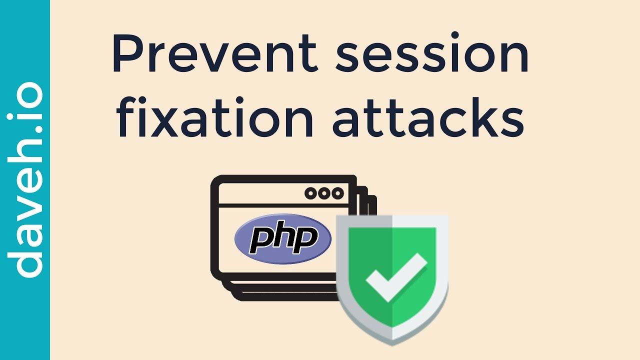 Sessions in PHP: prevent session fixation attacks