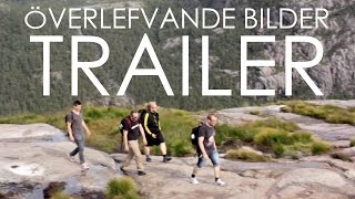 Överlefvande bilder - Official Trailer (2014)