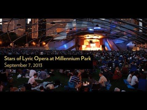 Stars of Lyric Opera at Millennium Park - September 7, 2013