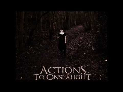 Actions To Onslaught - Abstraction