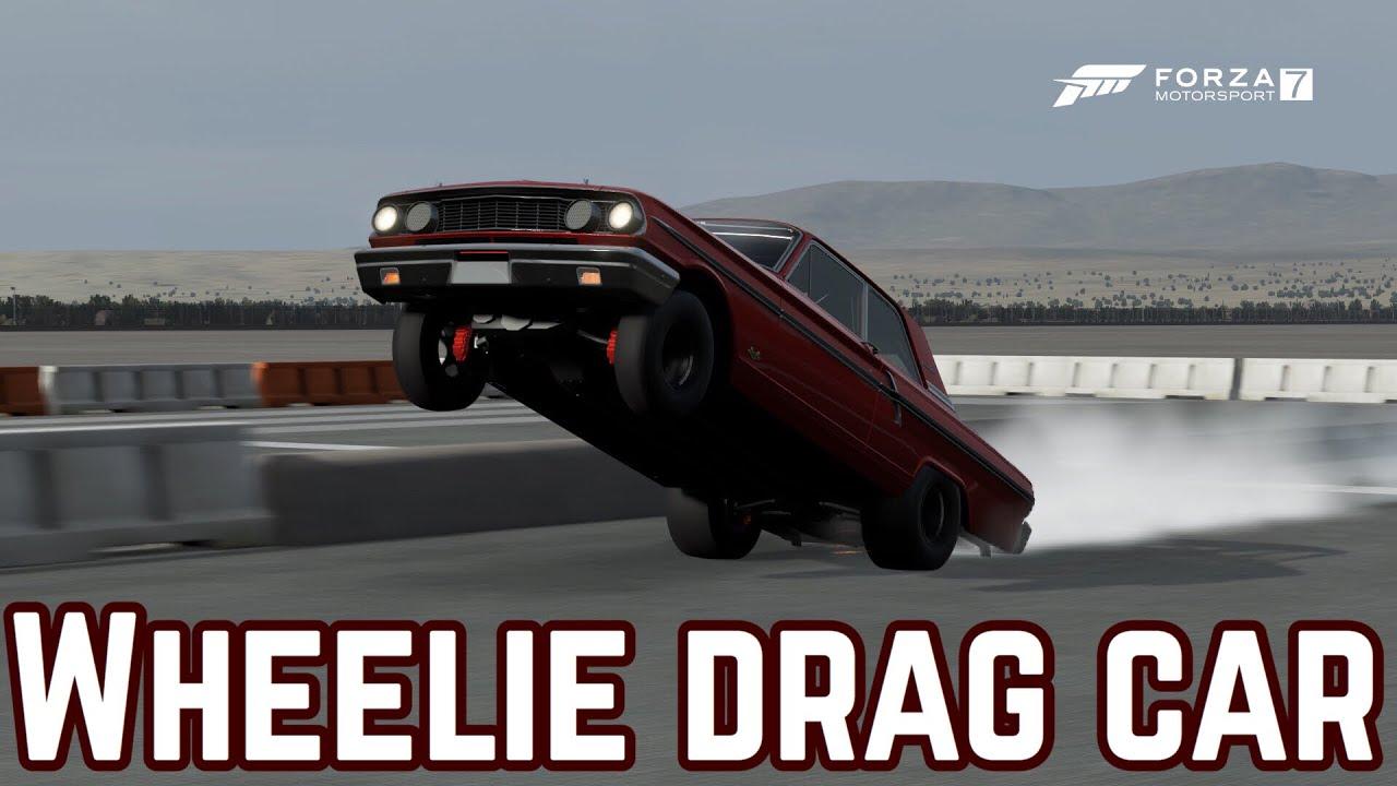 Forza 7 Wheelie Drag Car Build 8 Second 1 4 Mile Youtube
