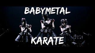 BABYMETAL - KARATE (lyrics Kanji-Engllish +YuiMetal Birthday!)
