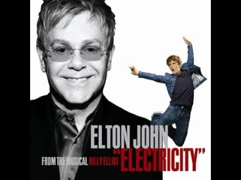Elton John - Electricity (Billy Elliot Demo)