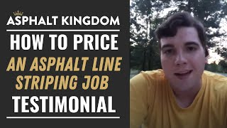 How to Price an Asphalt Line Striping Job Testimonial