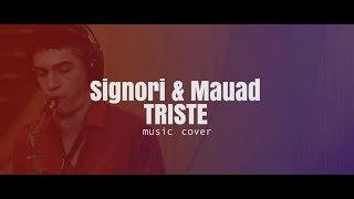 Triste - Signori & Mauad Jazz Band (Music Cover) - Formação Trio