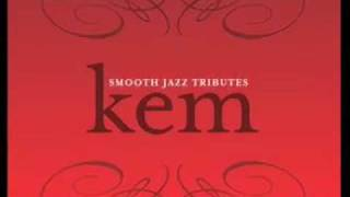 Kem Smooth Jazz Tribute - I Can