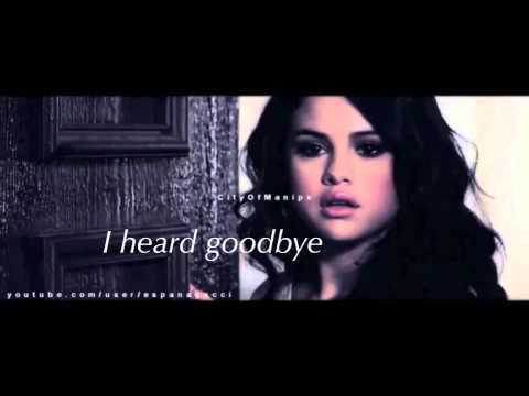 Justin & Selena | I Heard Goodbye
