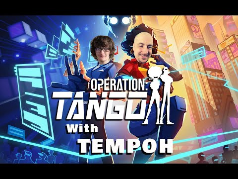 Operation Tango with Tempoh |