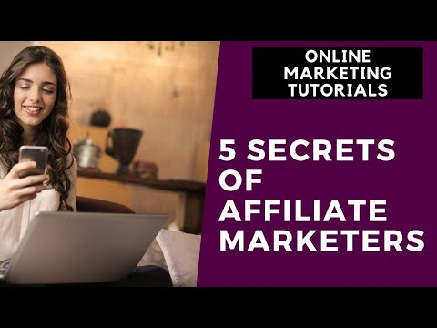 Online Marketing Tutorial For Beginners Part 4 | 5 Secrets of  Affiliate Marketers thumbnail