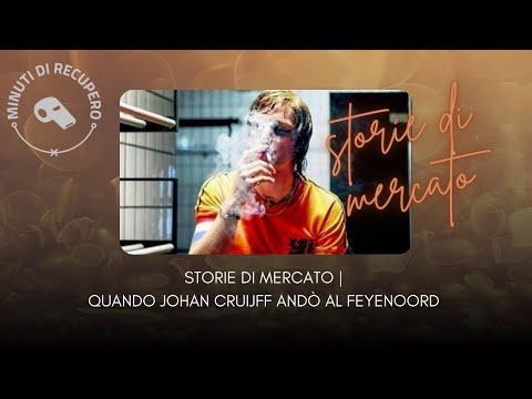 JOHAN CRUIJFF FEYENOORD: IL PIÙ GRANDE TRADIMENTO DEL CALCIO OLANDESE | STORIE DI MERCATO ?️?