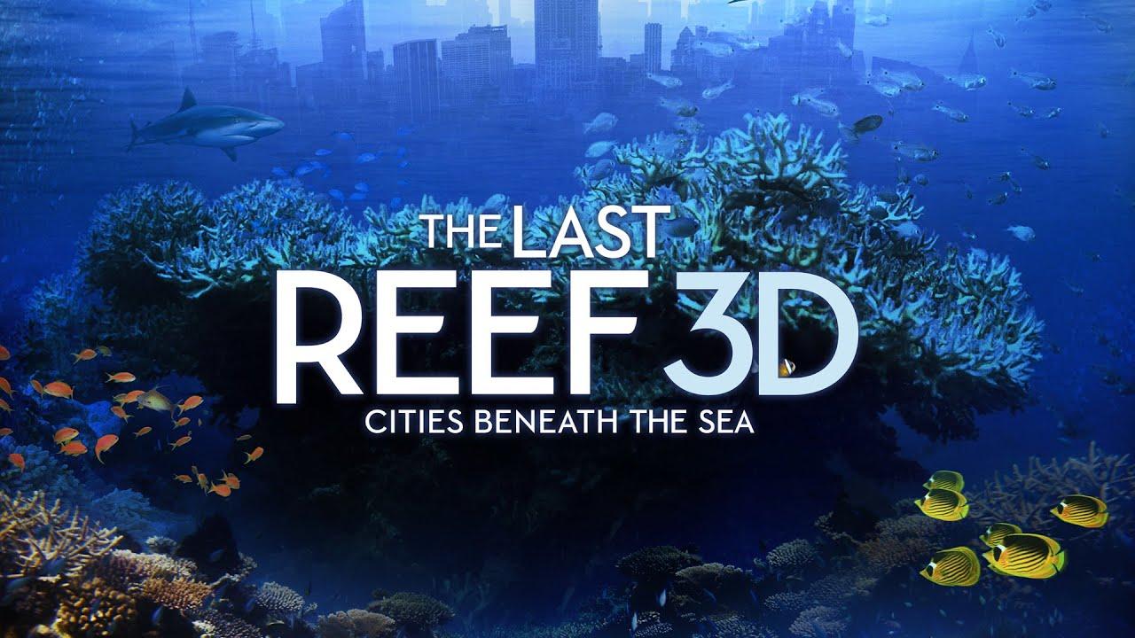 The Last Reef: Cities Beneath the Sea (2012)