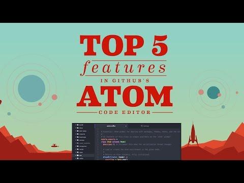 Top 5 Features: Atom Code Editor