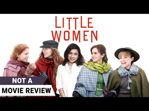 Little Women | Not A Movie Review by Sucharita Tyagi | Saoirse Ronan | Emma Watson