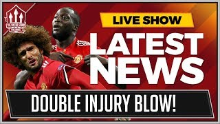 FELLAINI & LUKAKU To Miss MANCHESTER UNITED vs LIVERPOOL? MAN UTD News