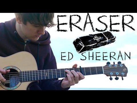 Eraser - Ed Sheeran - Fingerstyle Guitar Cover