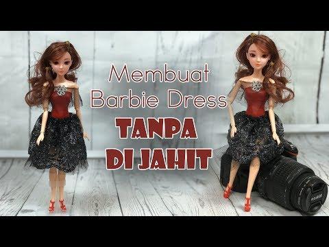Cara Membuat Gaun Barbie Tanpa Dijahit / DIY Barbie dress without sewing and glue from YouTube · Duration:  14 minutes 9 seconds