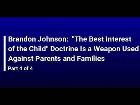 brandon-johnson:-the-best-interest-of-the-child-doctrine-is-a-weapon-used-against-parents-and-famili