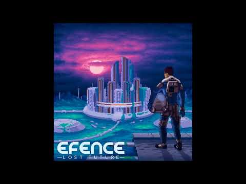 Efence - Lost Future [Full Synthwave Album]