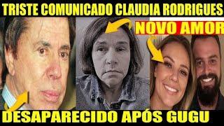 Silvio Santos Desaparecido após Gugu Liberato, Triste Comunicado Claudia Rodrigues, Paola Oliveira
