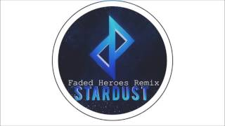 soulfall - Stardust (Faded Heroes Remix)
