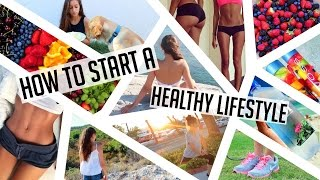 HOW TO START A HEALTHY LIFESTYLE! Get fit, stay organized, eat healthy ?