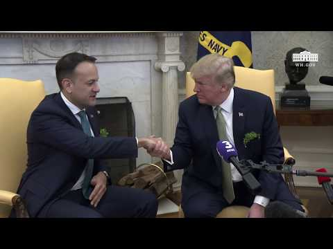 President Trump Meets with Prime Minister Varadkar