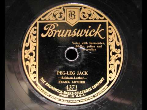 PEG-LEG JACK by Frank Luther 1929