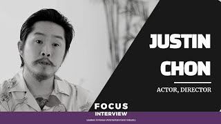 Focus Interview: Leaders in Korea- US Entertainment Industry (5) Justin Chon