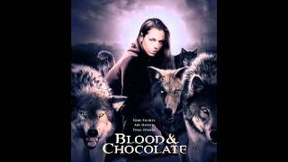 Blood and Chocolate -Garab