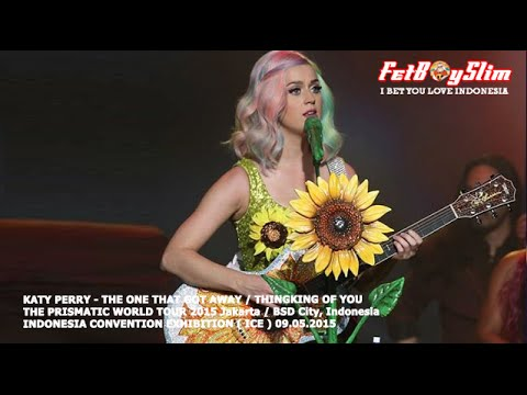 KATY PERRY - THE ONE THAT GOT AWAY / THINKING OF YOU live in BSD CITY, Jakarta Indonesia 2015