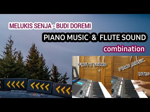 melukis-senja---budi-doremi-||-piano-&-flute-sound---relaxing-cover-by-andre