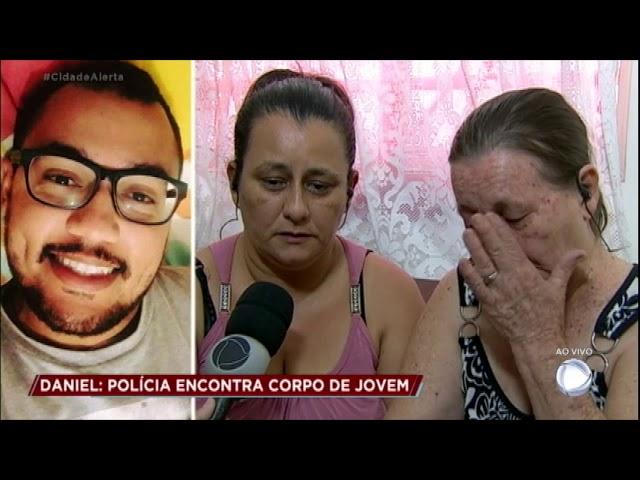 Caso Daniel: mãe e irmã lamentam a morte do jovem