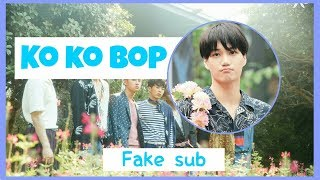 Video (fake sub) EXO - Ko Ko Bop [Indo ver] download MP3, 3GP, MP4, WEBM, AVI, FLV Maret 2018