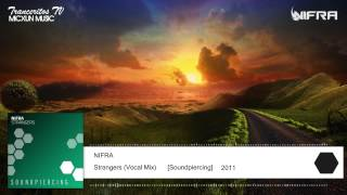 Nifra - Strangers (Vocal Mix) [Soundpiercing]