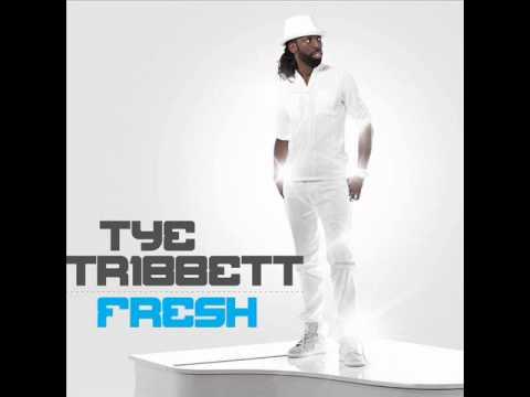 (New Single) Fresh by Tye Tribbett